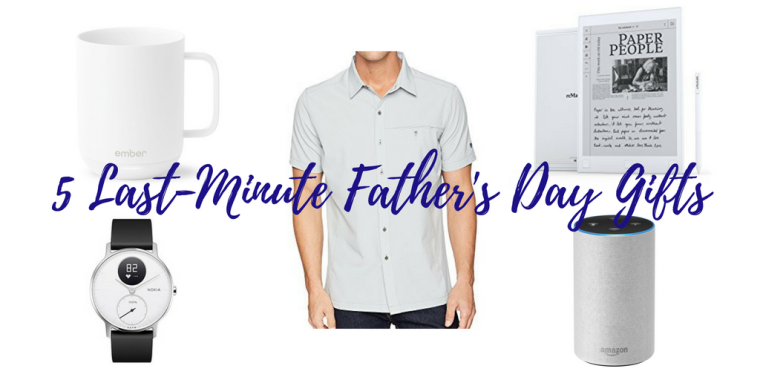 5 Last-Minute Father's Day Gifts